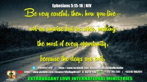 Ephesians 5 15 16 NIV